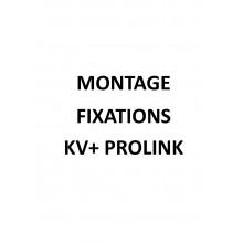 Montage fixations